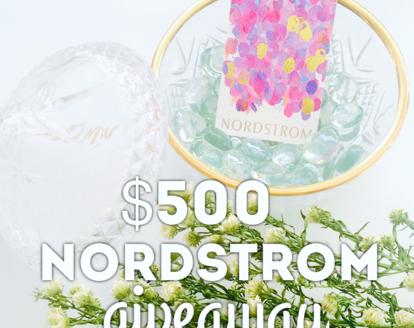 $500 NORDSTROM GIVEAWAY!