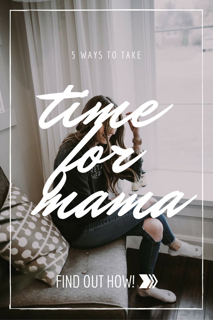 5-ways-to-take-time-for-you-mama