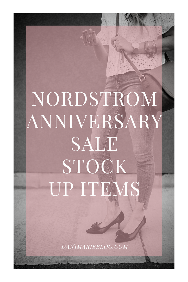 The Nordstrom Anniversary Sale is coming! Curious what to stock up on? Utah Style Blogger Dani Marie is sharing what to snag at Nordstrom Anniversary Sale.
